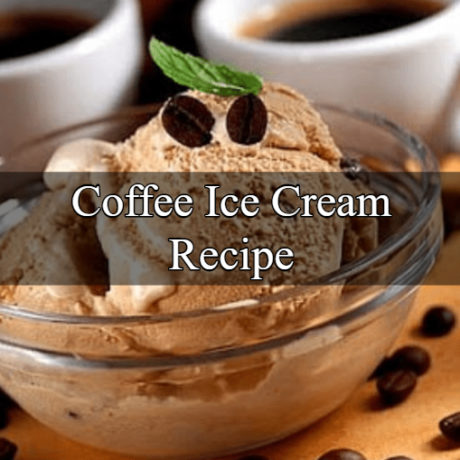 Coffee Ice Cream Simple and Easy Steps