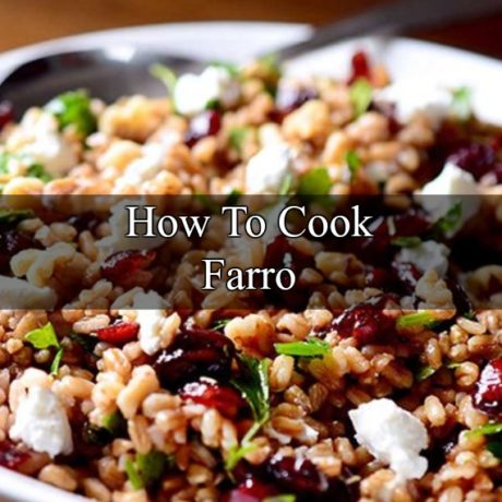 How To Cook Farro Ultimate Homemade Guide