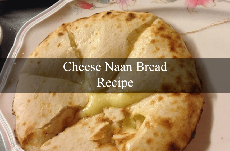 Naan Bread How To Cook Recipes