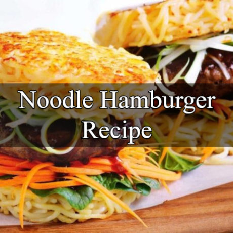 Noodle Hamburger Asian Style
