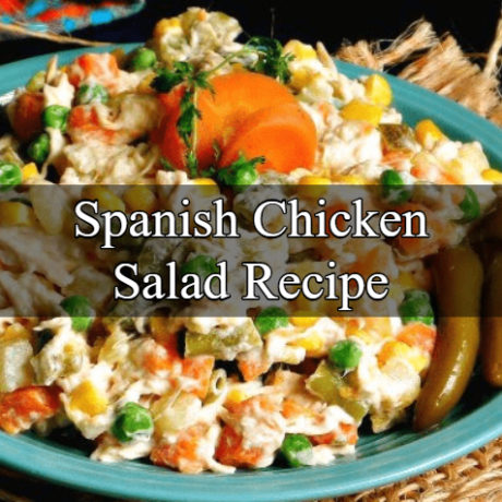 Hot Spanish Chicken Salad