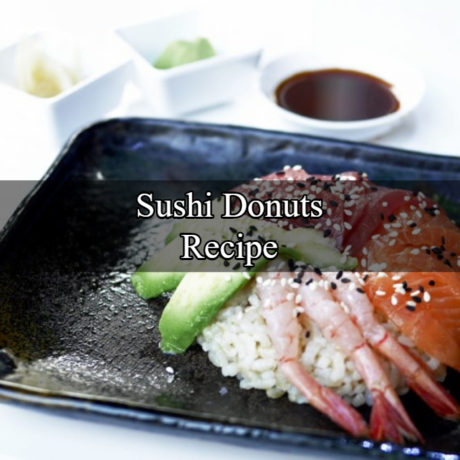Sushi Donuts Tips and Secrets
