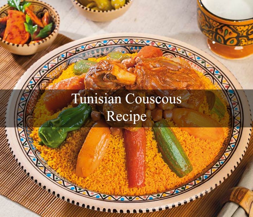 Tunisian Couscous Secrets And Tips How To Cook Recipes
