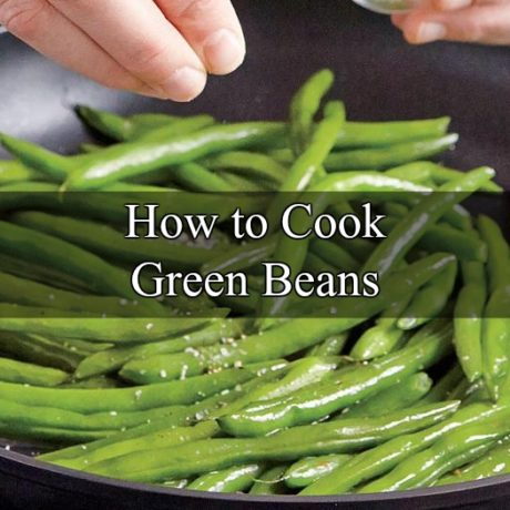 How To Cook Green Beans Ultimate Guide