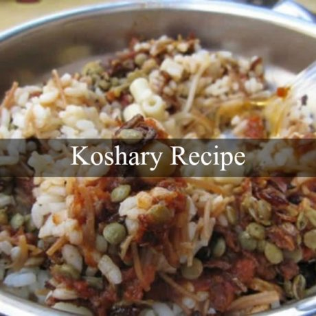 Koshary The Classic Egyptian Way