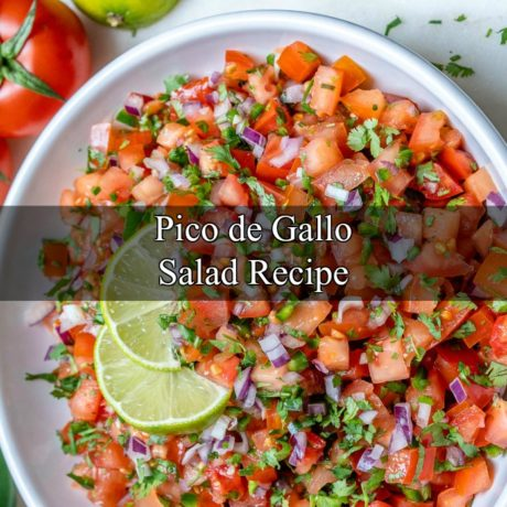 Pico De Gallo Salad Everything you Need to Know
